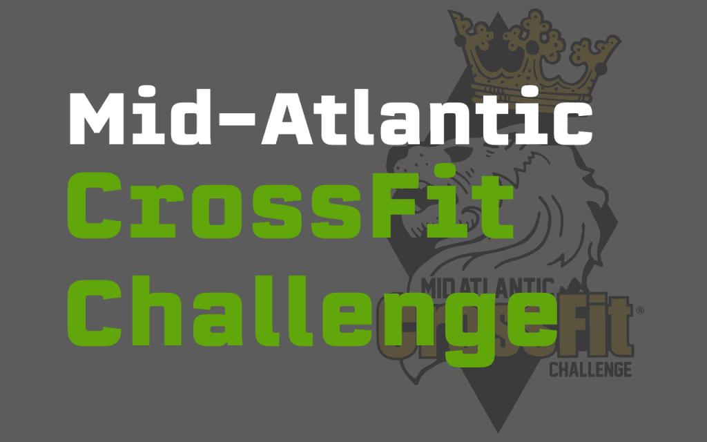 Mid-Atlantic CrossFit Challenge Roster - logo courtesy of the Mid-Atlantic CrossFit Challenge